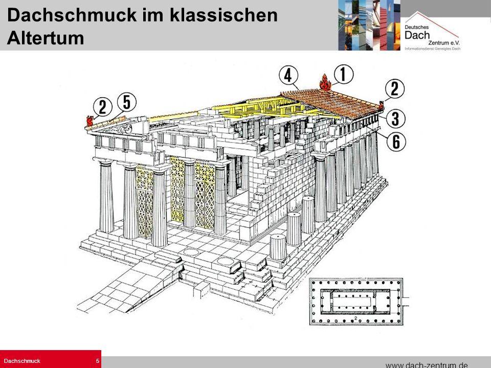 www.dach-zentrum.de Dachschmuck5 Dachschmuck im klassischen Altertum
