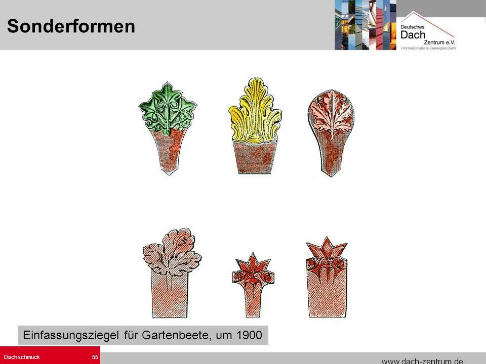 www.dach-zentrum.de Dachschmuck55 Sonderformen Einfassungsziegel für Gartenbeete, um 1900