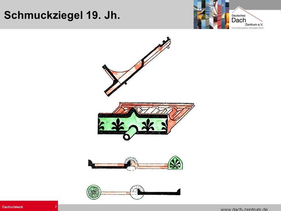 www.dach-zentrum.de Dachschmuck7 Schmuckziegel 19. Jh.