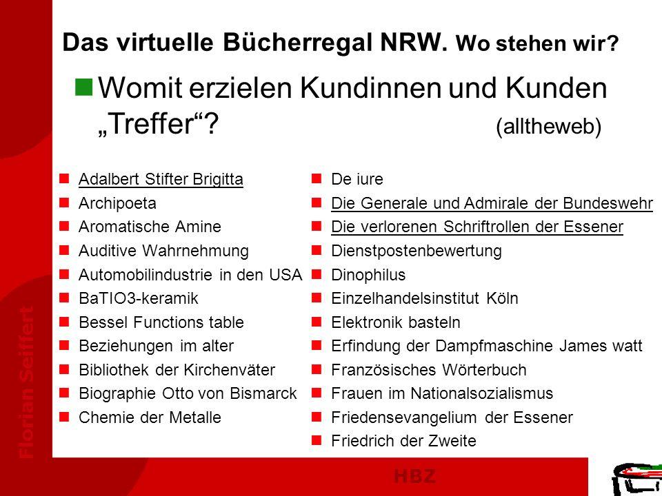 HBZ Florian Seiffert nAdalbert Stifter Brigitta nArchipoeta nAromatische Amine nAuditive Wahrnehmung nAutomobilindustrie in den USA nBaTIO3-keramik nB