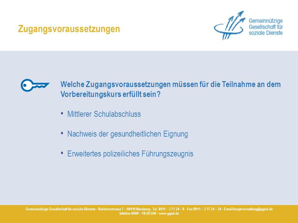 Gemeinnützige Gesellschaft für soziale Dienste – Roritzerstrasse 7 – 90419 Nürnberg - Tel. 0911 – 3 77 34 – 0 - Fax 0911 – 3 77 34 – 34 – Email hauptv