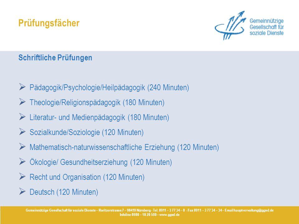 Prüfungsfächer Schriftliche Prüfungen Pädagogik/Psychologie/Heilpädagogik (240 Minuten) Theologie/Religionspädagogik (180 Minuten) Literatur- und Medi