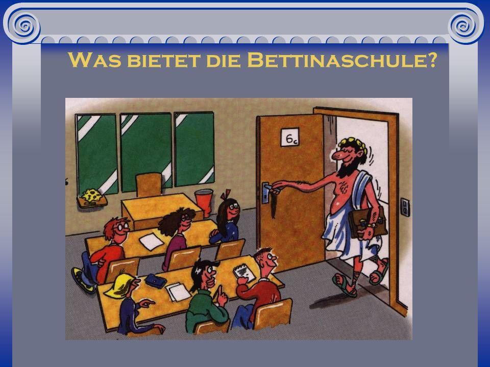 Was bietet die Bettinaschule?