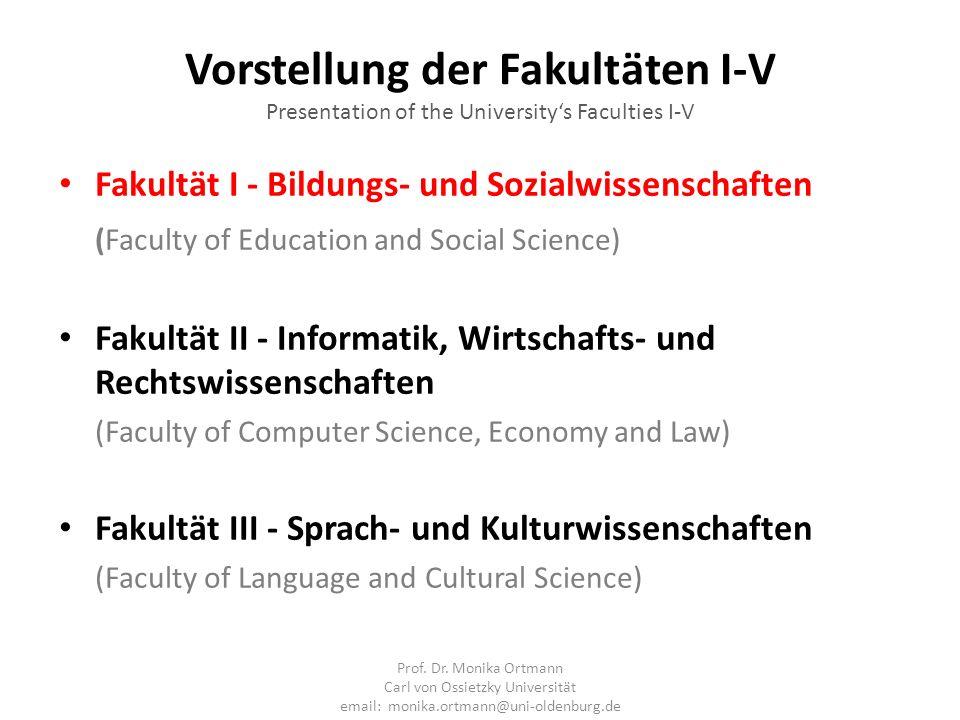 Vorstellung der Fakultäten I-V Presentation of the Universitys Faculties I-V Fakultät I - Bildungs- und Sozialwissenschaften (Faculty of Education and