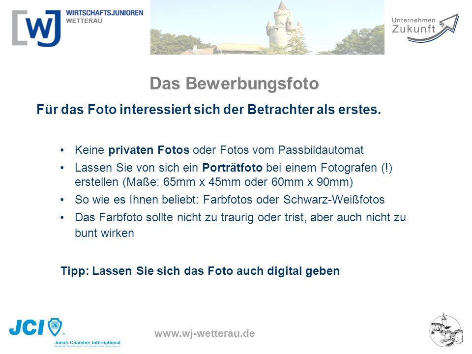 www.wj-wetterau.de Für das Foto interessiert sich der Betrachter als erstes. Keine privaten Fotos oder Fotos vom Passbildautomat Lassen Sie von sich e