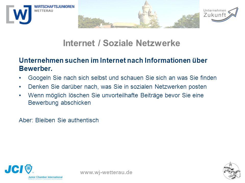 www.wj-wetterau.de Internet / Soziale Netzwerke Unternehmen suchen im Internet nach Informationen über Bewerber. Googeln Sie nach sich selbst und scha