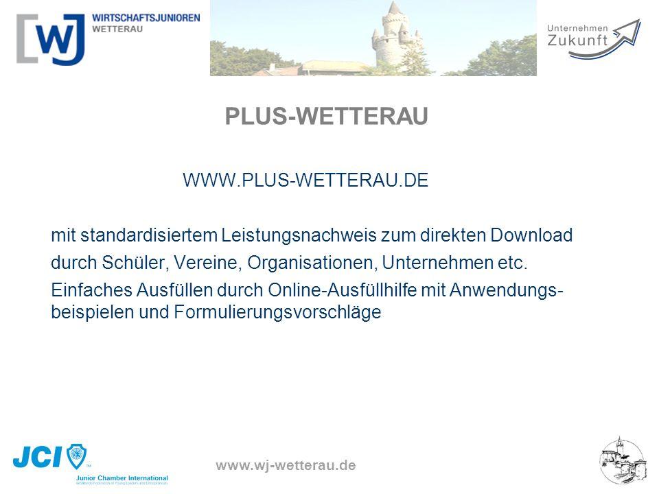 www.wj-wetterau.de PLUS-WETTERAU WWW.PLUS-WETTERAU.DE mit standardisiertem Leistungsnachweis zum direkten Download durch Schüler, Vereine, Organisatio