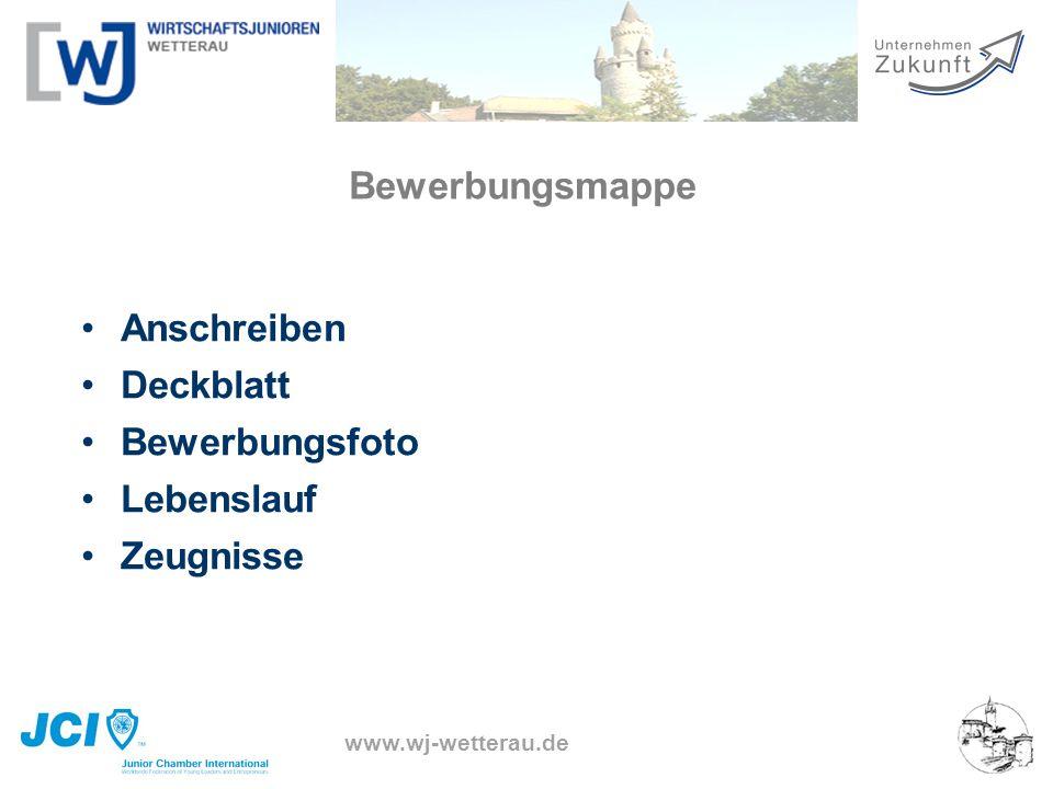 www.wj-wetterau.de Bewerbungsmappe Anschreiben Deckblatt Bewerbungsfoto Lebenslauf Zeugnisse