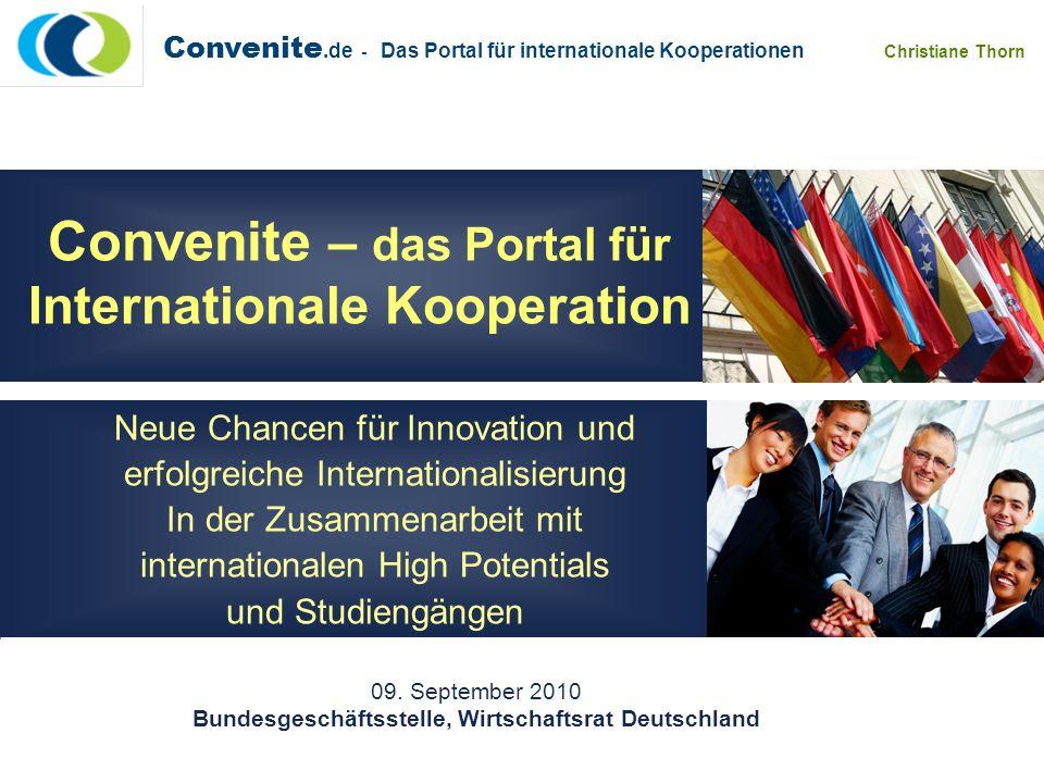 Convenite.de - Das Portal für internationale Kooperationen Christiane Thorn Convenite – das Portal für Internationale Kooperation Neue Chancen für Inn
