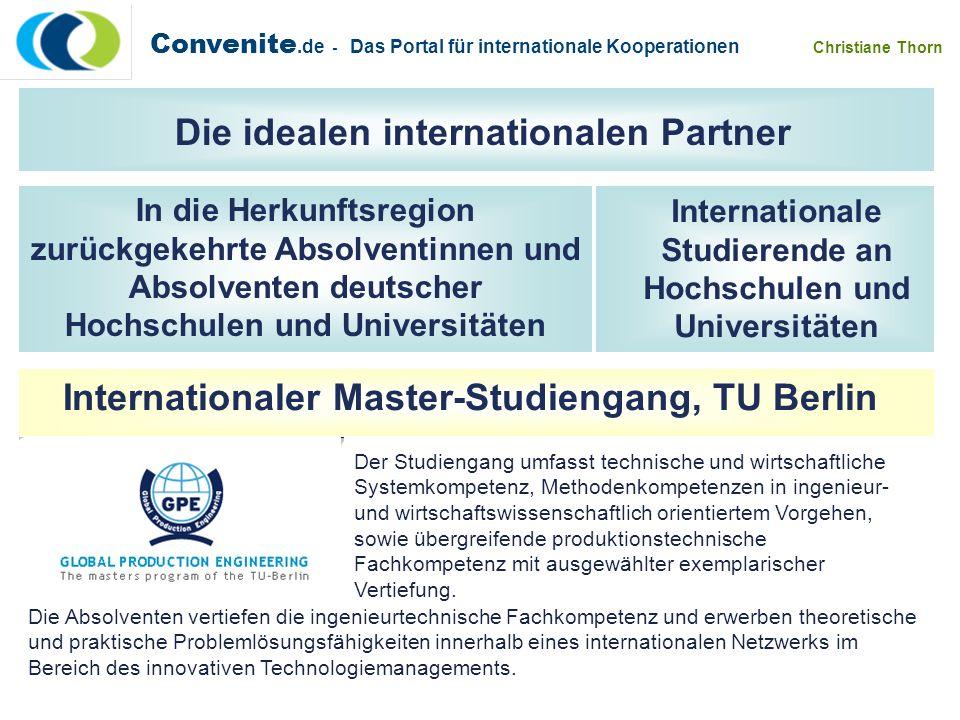 Internationaler Master-Studiengang, TU Berlin Die idealen internationalen Partner Convenite.de - Das Portal für internationale Kooperationen Christian
