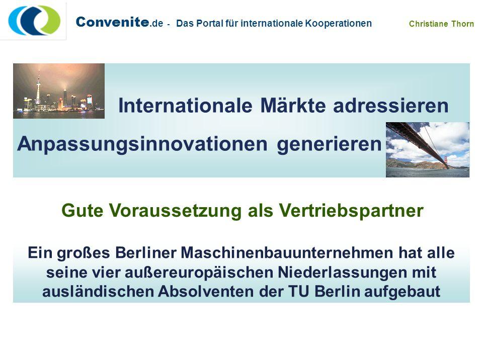 Ein großes Berliner Maschinenbauunternehmen hat alle seine vier außereuropäischen Niederlassungen mit ausländischen Absolventen der TU Berlin aufgebau