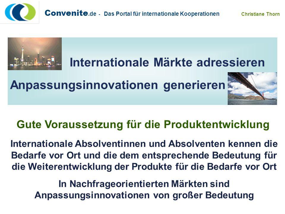 Convenite.de - Das Portal für internationale Kooperationen Christiane Thorn Internationale Märkte adressieren Anpassungsinnovationen generieren Gute V