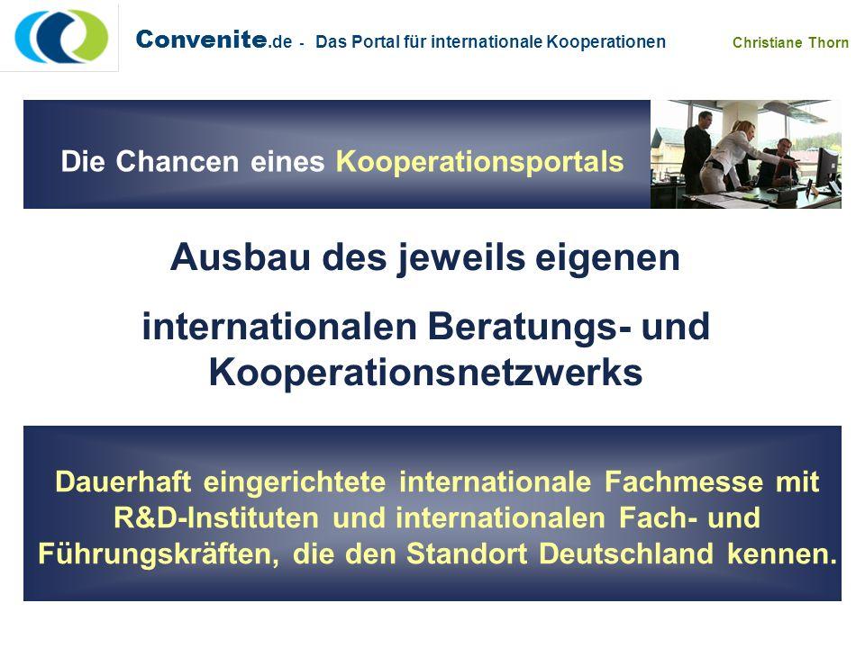 Dauerhaft eingerichtete internationale Fachmesse mit R&D-Instituten und internationalen Fach- und Führungskräften, die den Standort Deutschland kennen
