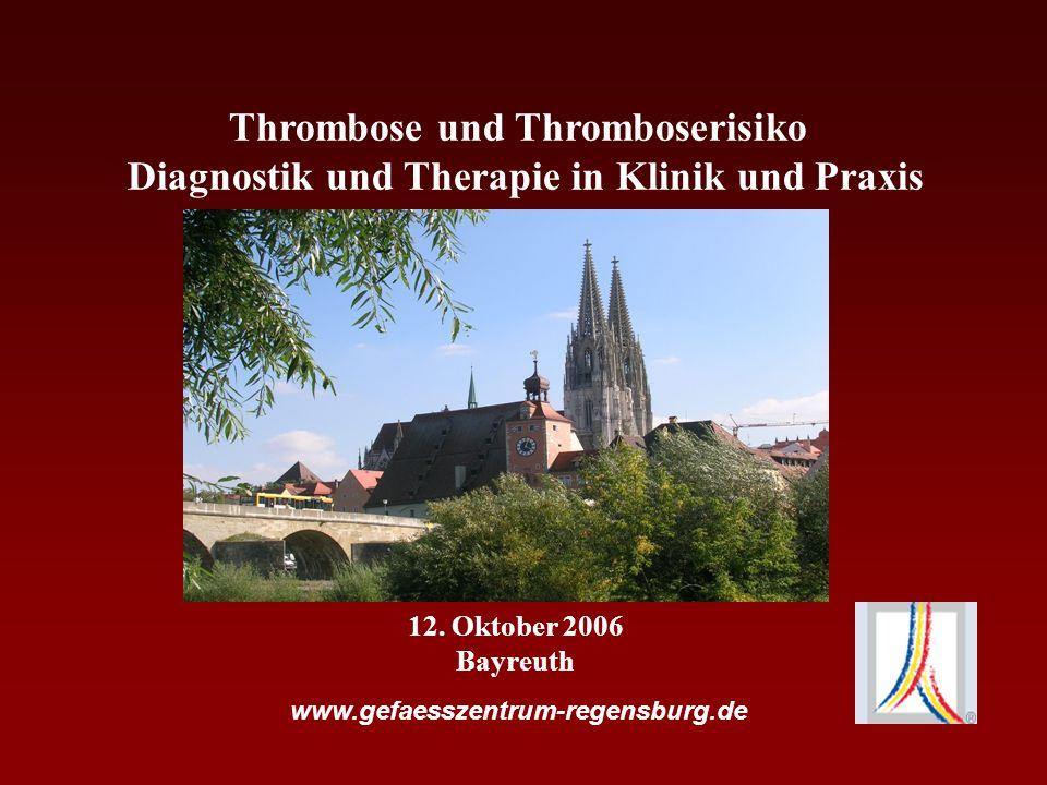 WWW.GEFAESSZENTRUM-REGENSBURG.DE Diagnostik einer Thrombose Klinisch: Schwellung Schmerz Atemnot Fieber Ggf.