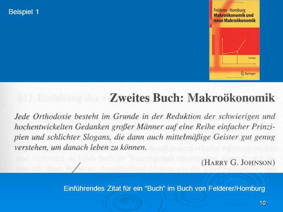 10 Einführendes Zitat für ein Buch im Buch von Felderer/Homburg Beispiel 1