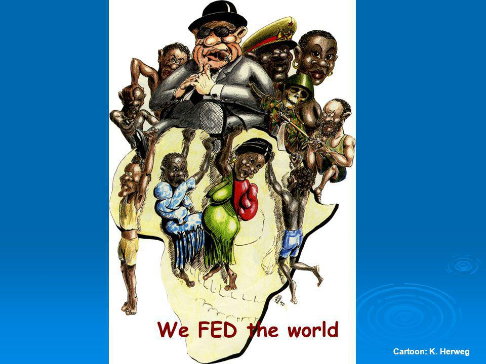 Cartoon: K. Herweg We FED the world