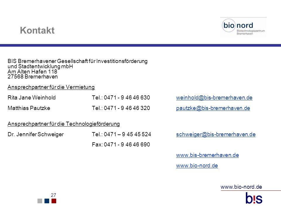 www.bio-nord.de 27 Kontakt BIS Bremerhavener Gesellschaft für Investitionsförderung und Stadtentwicklung mbH Am Alten Hafen 118 27568 Bremerhaven Ansp