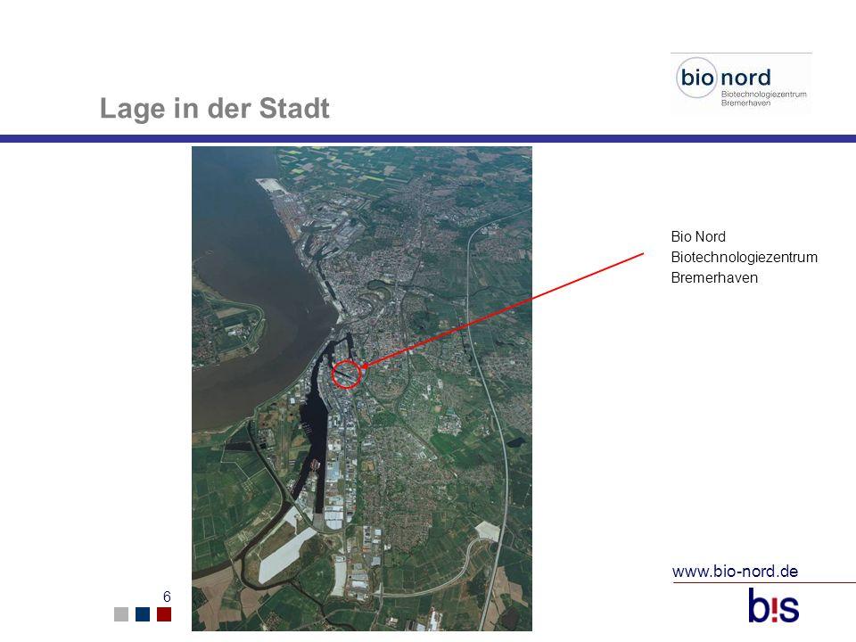 www.bio-nord.de 6 Lage in der Stadt Bio Nord Biotechnologiezentrum Bremerhaven