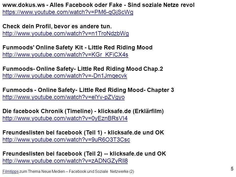 5 FilmtippsFilmtipps zum Thema Neue Medien – Facebook und Soziale Netzwerke (2) www.dokus.ws - Alles Facebook oder Fake - Sind soziale Netze revol htt
