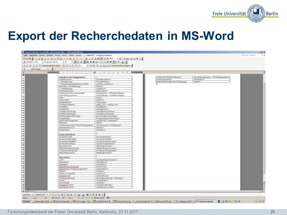 26 Forschungsdatenbank der Freien Universität Berlin. Karlsruhe, 23.11.2011 Export der Recherchedaten in MS-Word