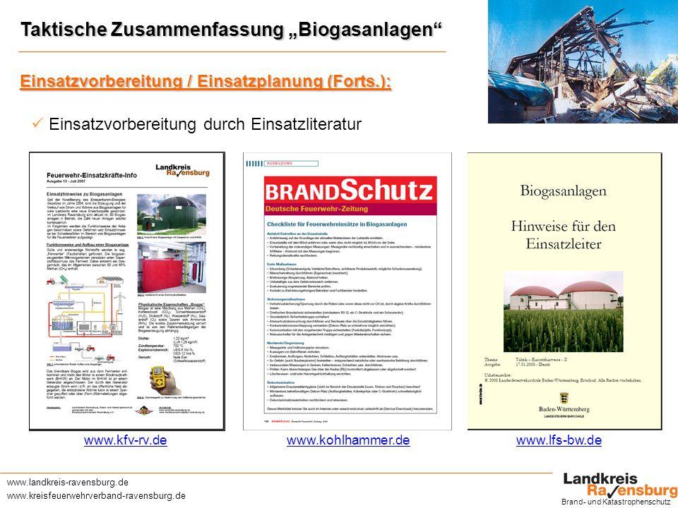 www.landkreis-ravensburg.de www.kreisfeuerwehrverband-ravensburg.de Einsatzhinweise Biogasanlagen Brand- und Katastrophenschutz Check: vorh.