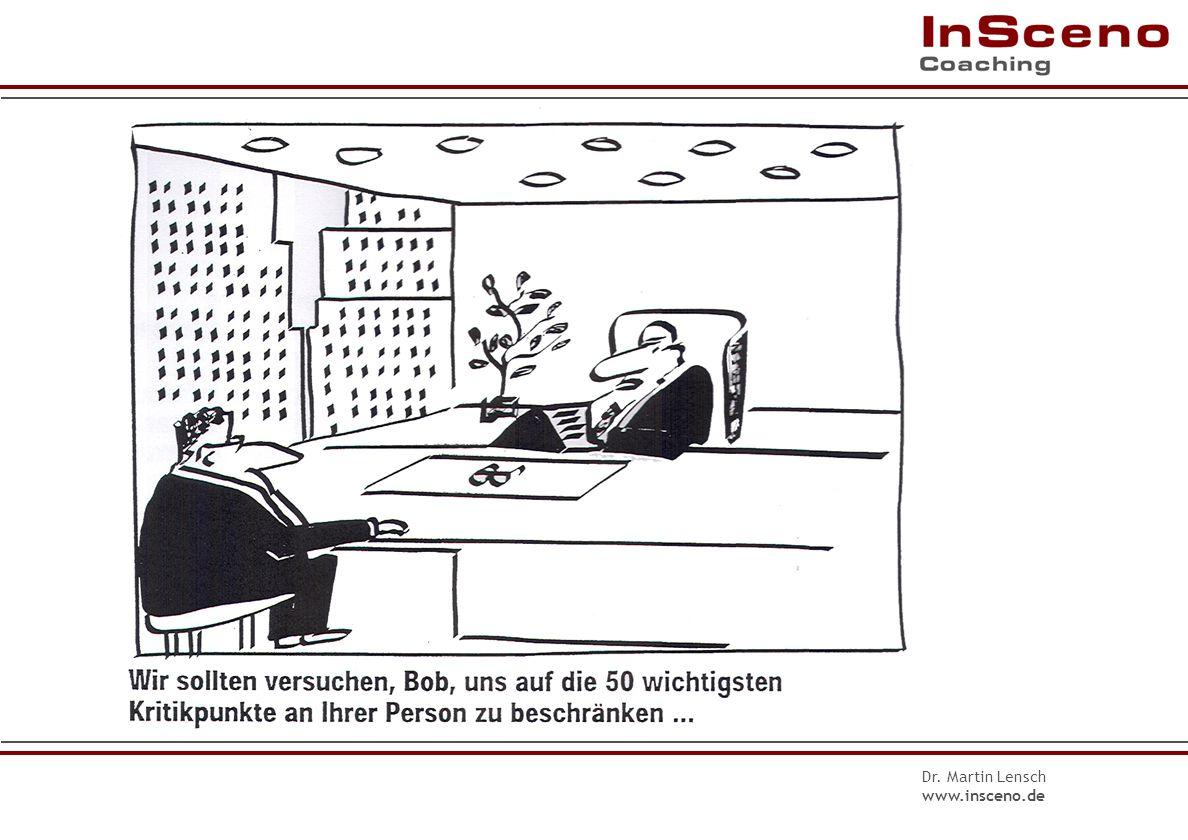 Dr. Martin Lensch www.insceno.de Ablauf 1. Themen der/des Mitarbeiter/in Gesprächsform: zielgerichtete Fragen 2. Themen der/des Vorgesetzten Gesprächs