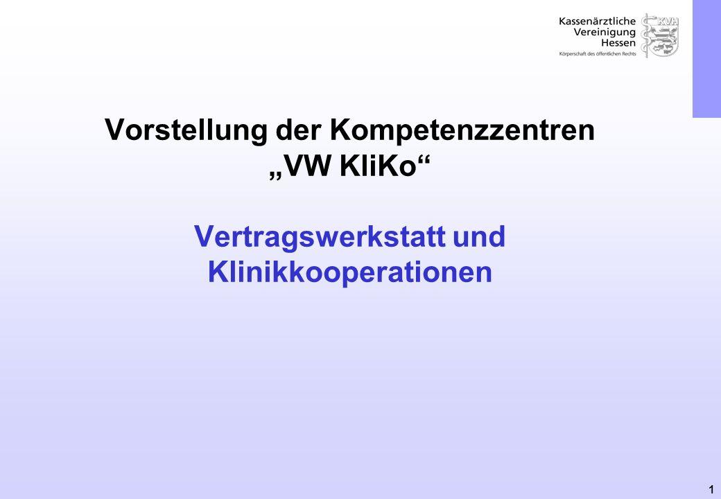 1 Vorstellung der Kompetenzzentren VW KliKo Vertragswerkstatt und Klinikkooperationen