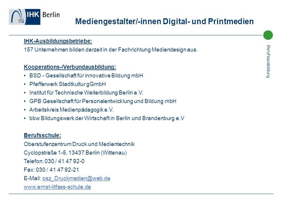 Berufsausbildung Mediengestalter/-innen Digital- und Printmedien IHK-Ausbildungsbetriebe: 157 Unternehmen bilden derzeit in der Fachrichtung Mediendes