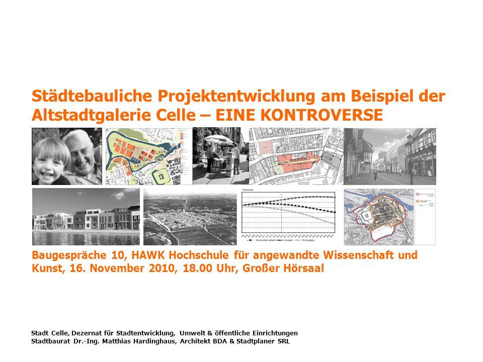 2.1 Baubauungsplan & Örtliche Gestaltungsvorschrift matthias.hardinghaus@celle.de 21.10.08 Vorlage eines neuen Konzeptes durch den Investor (GEDO II) 16.12.08 VA-Beschluss zum weiteren Vorgehen: Planungen sollen wieder aufgenommen werden.