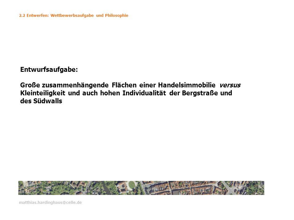 Entwurfsaufgabe: Große zusammenhängende Flächen einer Handelsimmobilie versus Kleinteiligkeit und auch hohen Individualität der Bergstraße und des Süd