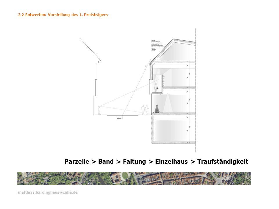 matthias.hardinghaus@celle.de 2.2 Entwerfen: Vorstellung des 1.