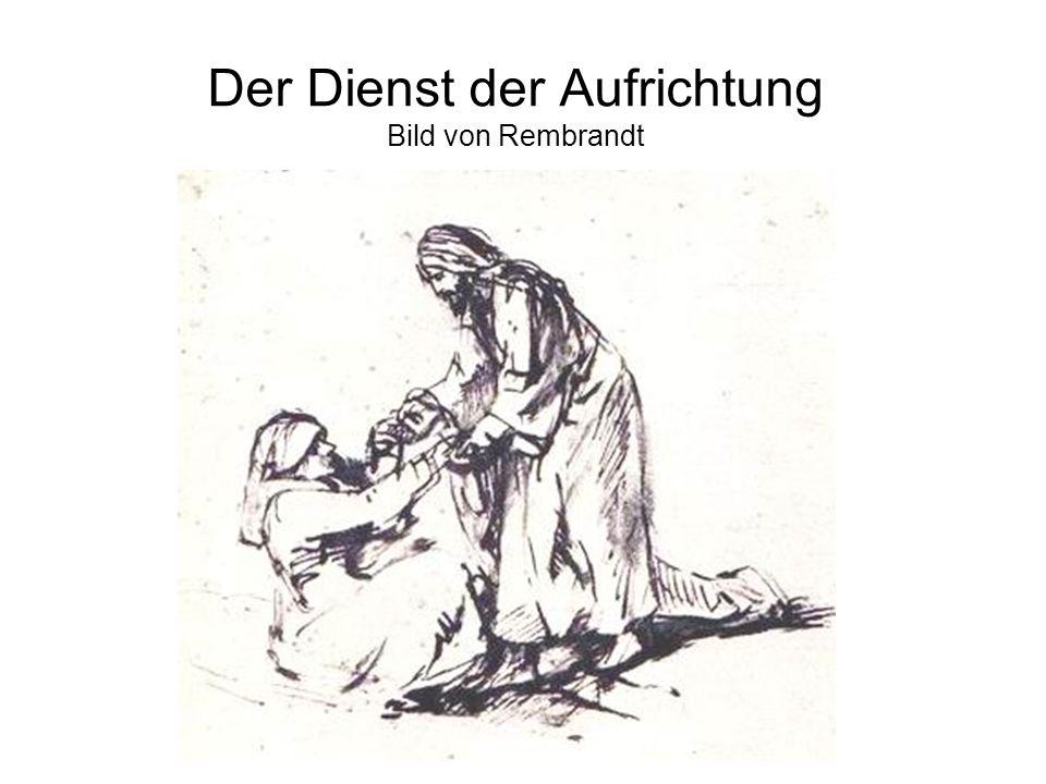 Der Dienst der Aufrichtung Bild von Rembrandt