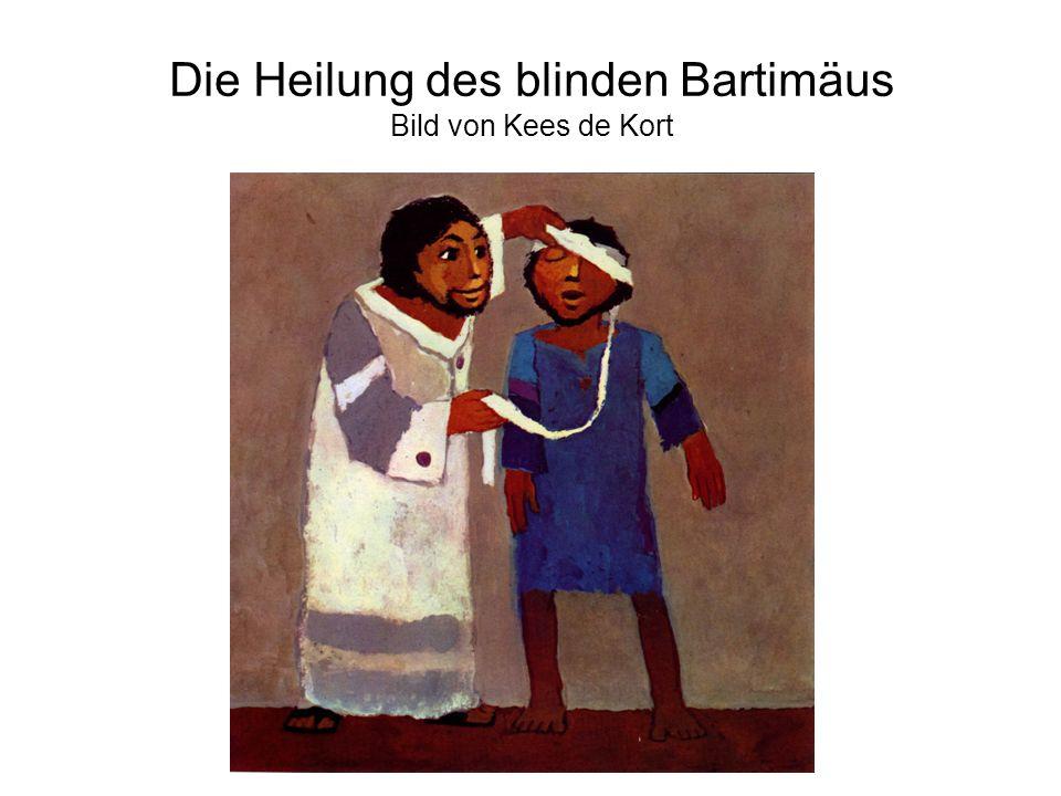 Die Heilung des blinden Bartimäus Bild von Kees de Kort