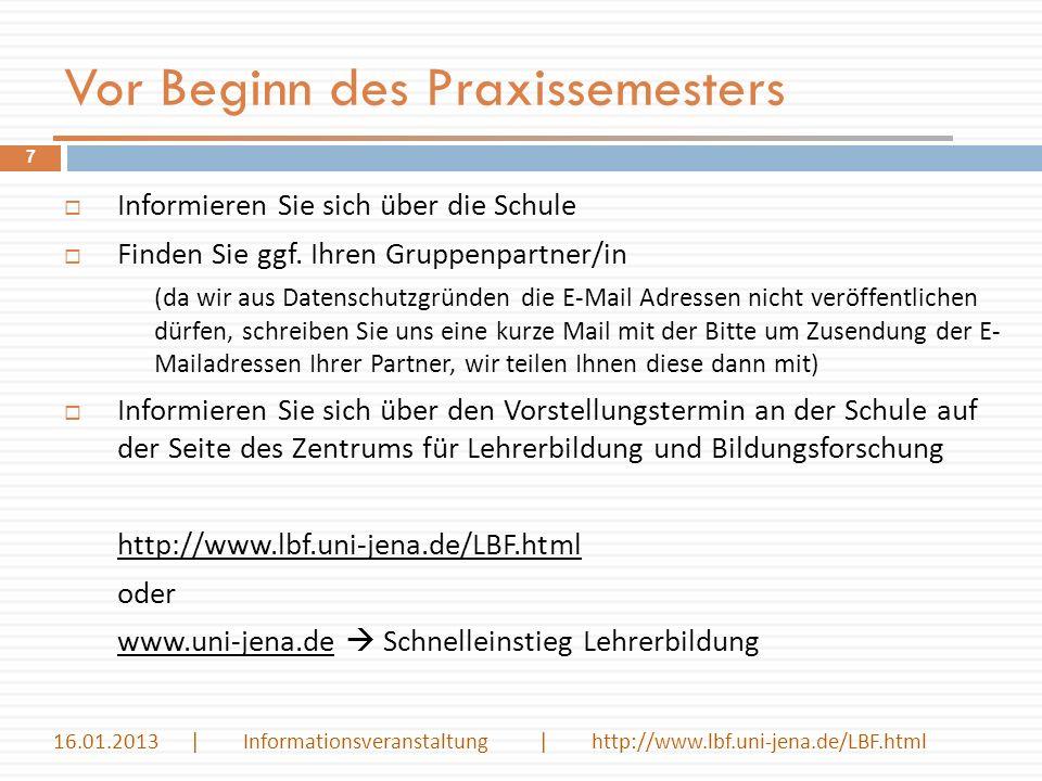 Vor Beginn des Praxissemesters Informieren Sie sich über die Schule Finden Sie ggf. Ihren Gruppenpartner/in (da wir aus Datenschutzgründen die E-Mail
