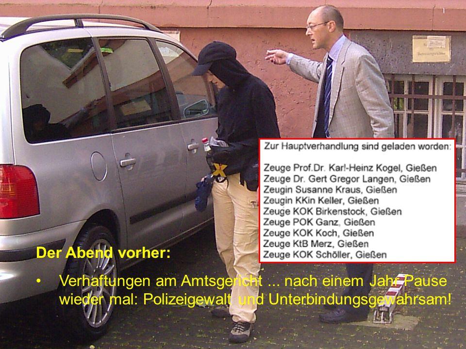 Dann eine Wende... Justiz im Rückwärtsgang Verfassungsgerichtsurteil vom 30.4.2007 OLG bescheinigt Polizei und Justiz Nazi-Methoden (Beschluss vom 18.
