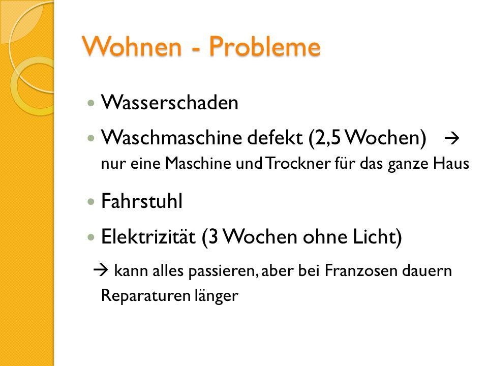 Wohnen - Probleme Wasserschaden Waschmaschine defekt (2,5 Wochen) nur eine Maschine und Trockner für das ganze Haus Fahrstuhl Elektrizität (3 Wochen o
