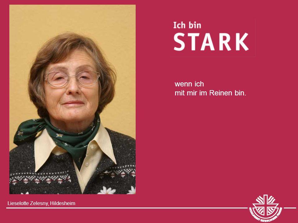 Lieselotte Zelesny, Hildesheim wenn ich mit mir im Reinen bin.