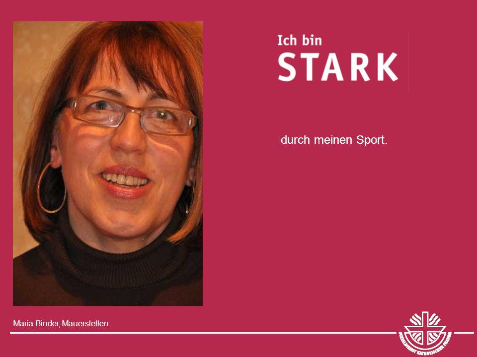 Maria Binder, Mauerstetten durch meinen Sport.