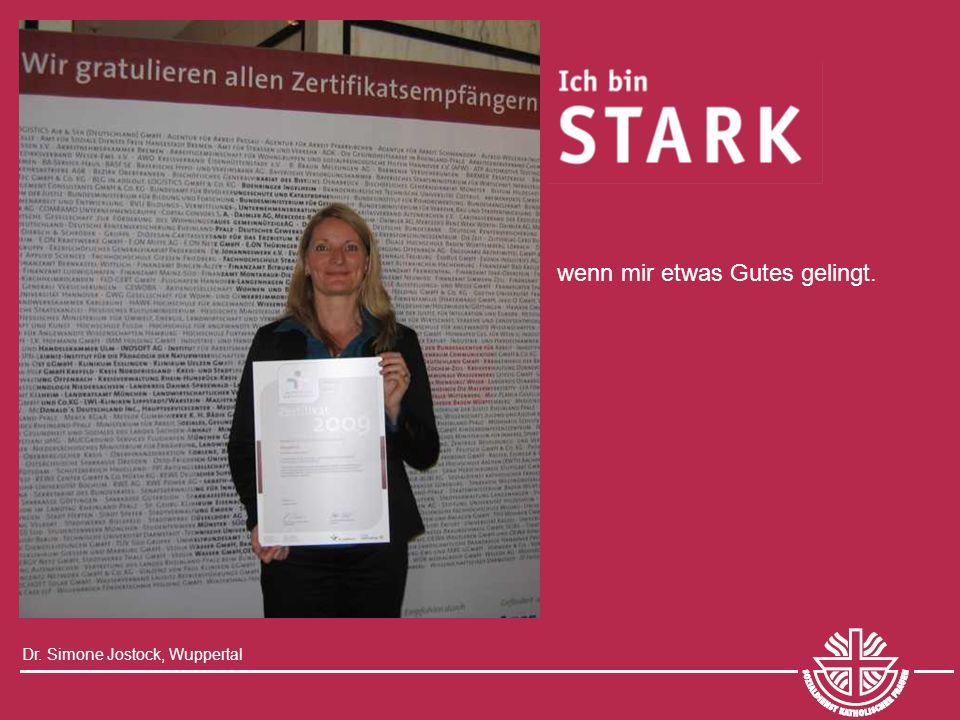 Dr. Simone Jostock, Wuppertal wenn mir etwas Gutes gelingt.