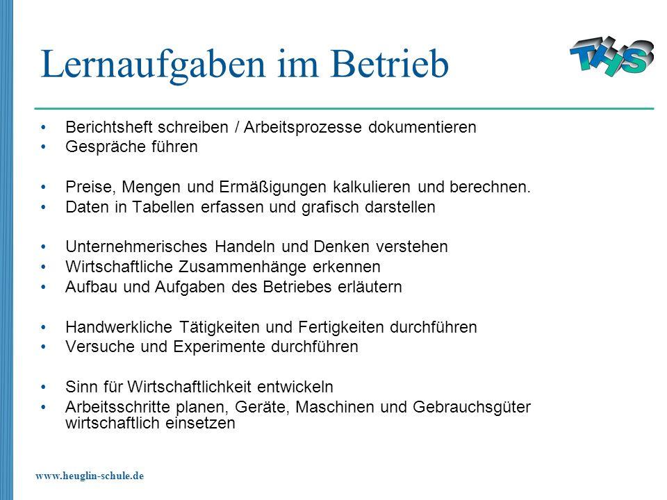 www.heuglin-schule.de Lernaufgaben im Betrieb Berichtsheft schreiben / Arbeitsprozesse dokumentieren Gespräche führen Preise, Mengen und Ermäßigungen