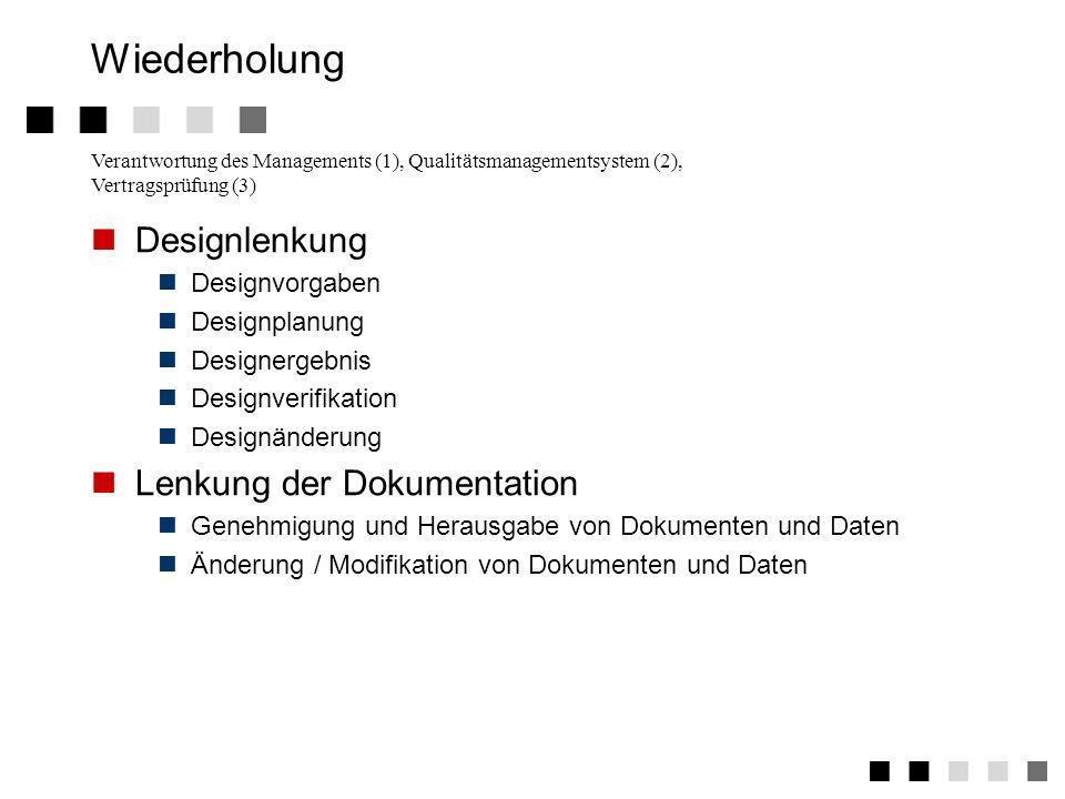 3.5.2Anforderungen der Norm Genehmigung und Herausgabe von Dokumenten und Daten Erstellung, Prüfung, Freigabe von Dokumenten durch authorisierte Perso