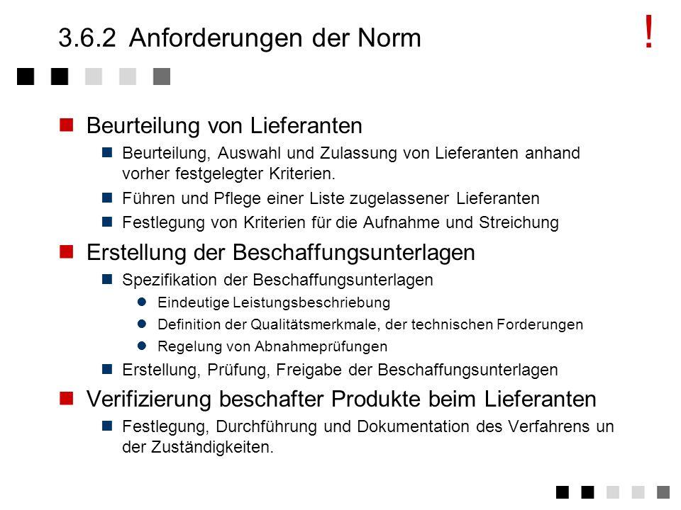 3.6.1Ziel und Inhalt Beschaffung von Produkten und Dienstleistungen zur benötigten Zeit, in der geforderten Qualität, in der erforderlichen Menge zu e