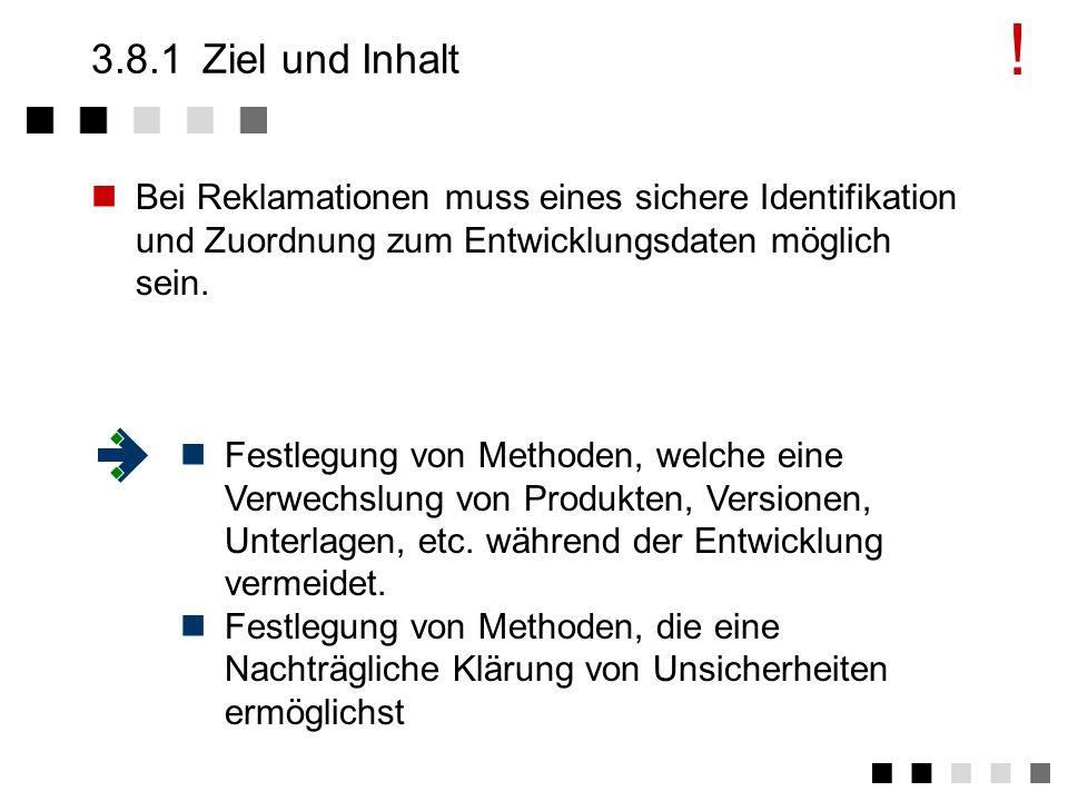 3.8Identifikation und Verfolgbarkeit Ziel und Inhalt Anforderungen der Norm Tätigkeiten Beispiel