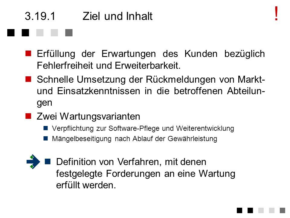 3.19Wartung Ziel und Inhalt Anforderungen der Norm Tätigkeiten