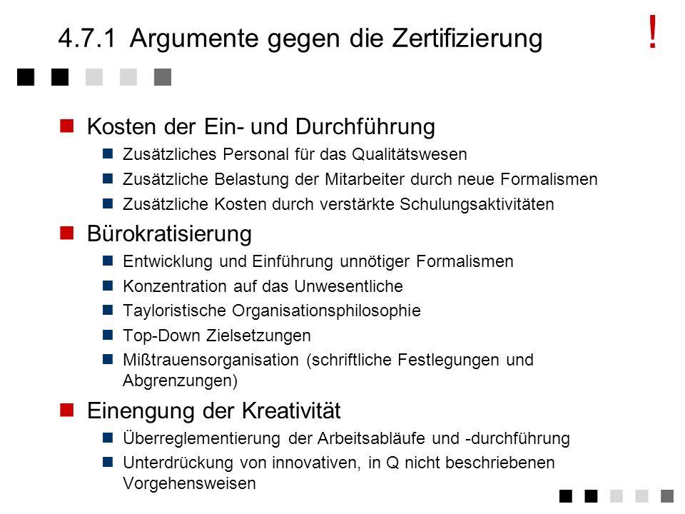 4.7Pros und Cons Argumente gegen die Zertifizierung Argumente für die Zertifizierung Schlussfolgerung