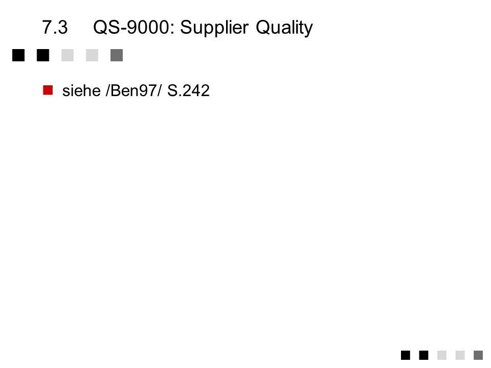 7.2VDA6 - Verband deutscher Automobilindustrie siehe /Ben97/ S.242