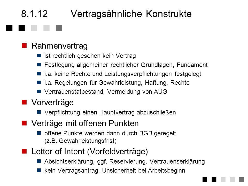 8.1.11Anwendungen, Begriffe Beraterverträge Erstellung von Konzepten und Spezifikationen Softwareentwicklung bei AG durch eigene MA (Software- Service