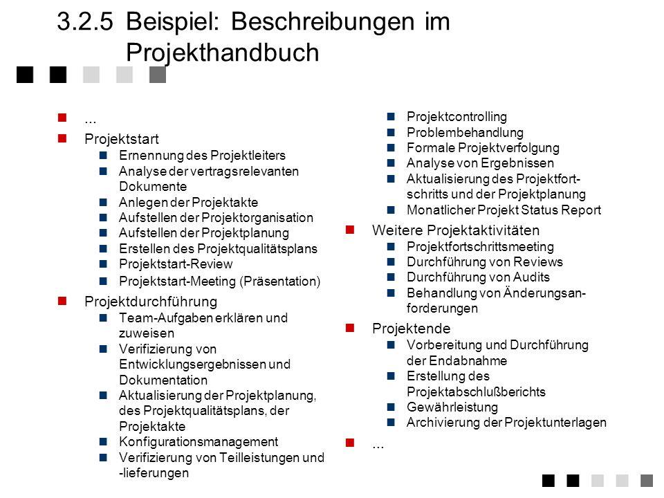 3.2.4Beispiel: Aufbau des QM-Handbuches Vorwort Benutzung des Qualitätsmanagement-Handbuchs Zweck und Anwendungsbereich Einführung und Gebrauch Fortsc