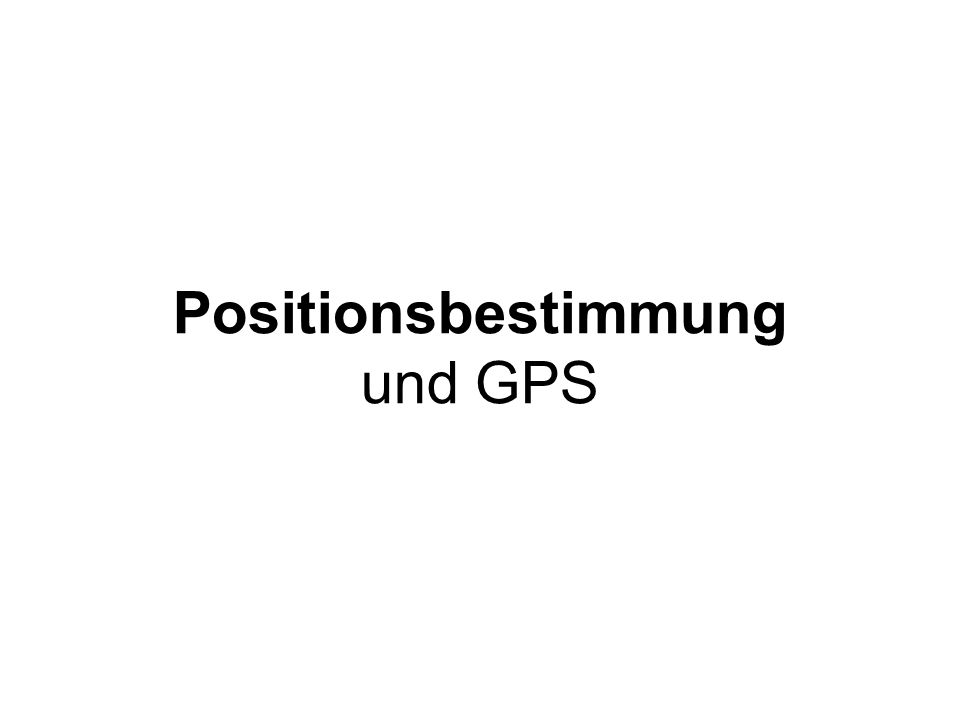 Fehlerbilanz des GPS-Systems