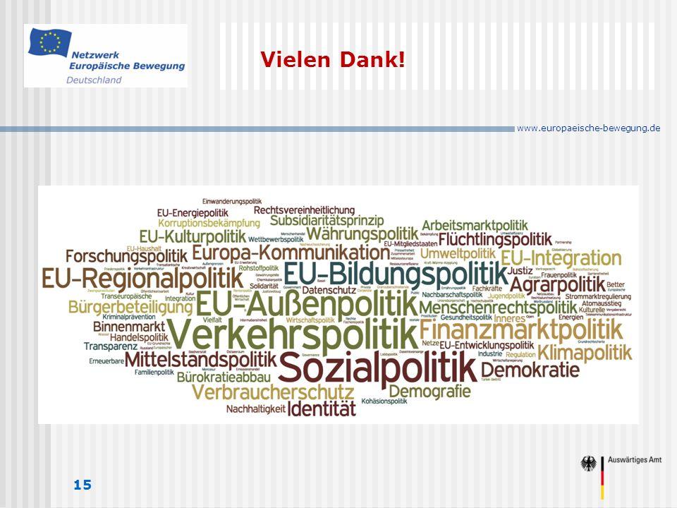 www.europaeische-bewegung.de Vielen Dank! 15